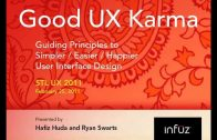 Good UX Karma: Guiding Principles to Simpler, Easier, Happier Design