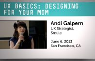 Designing For your Mom with Andi Galpern