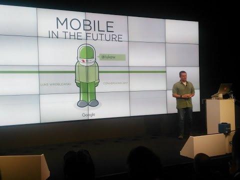 Luke Wroblewski – Conversions@Google 2017