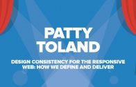 Patty Toland on DESIGN CONSISTENCY FOR THE RESPONSIVE WEB